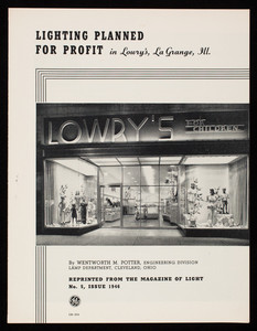 Lighting planned for profit in Lowry's, La Grange, Ill., by Wentworth M. Potter, Engineering Division, Lamp Department, Cleveland, Ohio