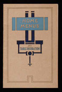 Home menus, what to serve and how to set and decorate a table, The Caloric Company, Janesville, Wisconsin