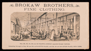 Brokaw Brothers, fine clothing, Nos. 28, 30, 32, 34 and 36 Fourth Avenue, opposite Cooper Institute, New York, New York