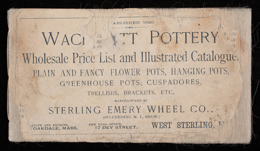 Wachusett Pottery, wholesale price list and illustrated catalogue, manufactured by Sterling Emery Wheel Co., West Sterling, Mass.