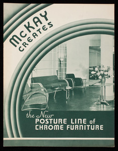 McKay creates the new Posture Line of Chrome Furniture, The McKay Company, McKay Building, Pittsburgh, Pennsylvania