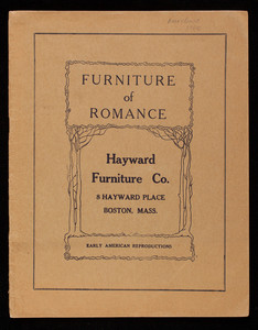 Furniture of romance, Hayward Furniture Co., 8 Hayward Place, Boston, Mass.