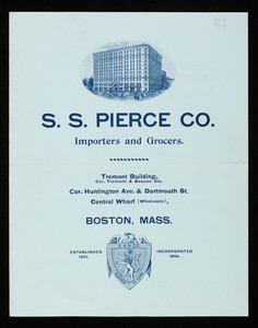 Pure brandies, S.S. Pierce Co., importers and grocers, Tremont Building, corner Tremont & Beacon Streets, corner Huntington Avenue & Dartmouth Street, Central Wharf, Boston, Mass.