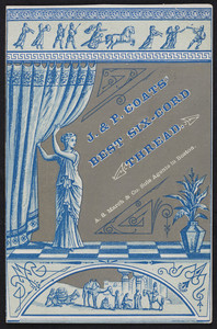 Trade card for J. & P. Coats' Best Six-Cord Thread, location unknown, 1880