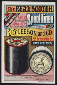 Trade card for J.R. Leeson and Co., importers of Scotch Spool Linen, 298 Devonshire Street, Boston, Mass., undated