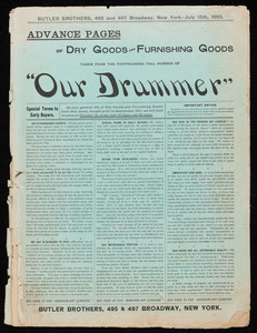 "Advance pages of dry goods and furnishing goods taken from the forthcoming fall number of ""Our drummer,"" Butler Brothers, 495 & 497 Broadway, New York"