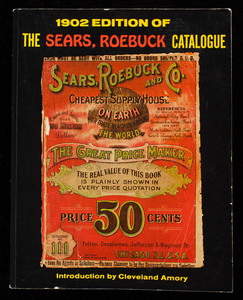 1902 edition of the Sears, Roebuck catalogue, no. 111, Bounty Books, New York, New York