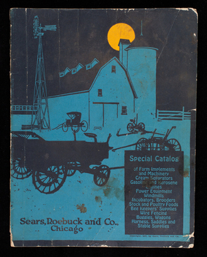 Special catalog of farm implements and machinery, Sears, Roebuck and Co., Chicago