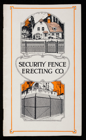 Security fences for city and suburban homes, country estates and industrial property, catalog no. 5, Security Fence Erecting Co., 284 Somerville Avenue, Somerville, Mass.