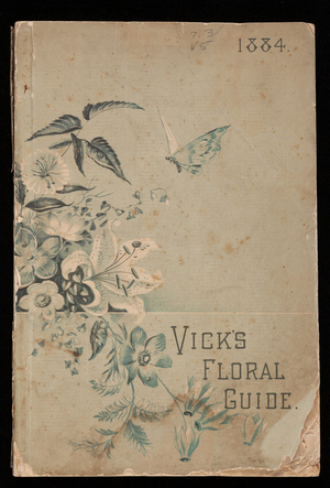 Vick's floral guide, James Vick, Rochester, New York