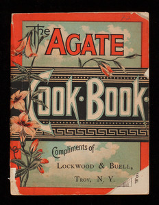Agate cook book, 5th edition, Lalance & Grosjean Manufacturing Co., New York, New York