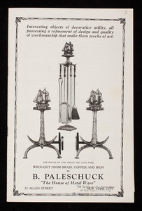 B. Paleschuck, the house of metal ware, 22 Allen Street, New York City, New York