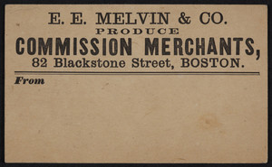Label for E.E. Melvin & Co., produce commission merchants, 82 Blackstone Street, Boston, Mass., undated
