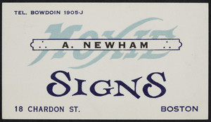 Trade card for A. Newham, Moxie Signs, 18 Chardon Street, Boston, Mass., undated