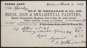 Billhead for F.W. Sheridan & Co., Dr., house, sign & ornamental painters, 33 Province Street, Boston, Mass., dated March 8, 1889