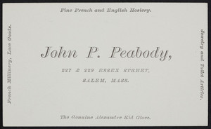 Trade card for John P. Peabody, silver plated ware, 227 & 229 Essex Street, Salem, Mass., undated