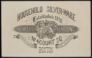 Trade card for Newell Harding, household silver-ware, No. 4 Court Square, Boston, Mass., undated