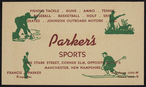 Trade card for Parker's Sports, One Stark Street, corner Elm, opposite Floyd's, Manchester, New Hampshire, undated