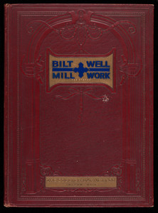 Bilt-Well Millwork, catalog 40, The Collier-Barnett Co., Toledo, Ohio