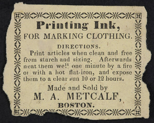 Advertisement for M.A. Metcalf, printing ink for marking clothing, Boston, Mass., undated