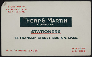 Trade card for Thorp & Martin Company, stationers, 66 Franklin Street, Boston, Mass., undated