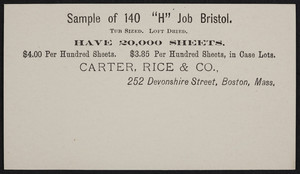 Sample card for 140 H Job Bristol, Carter, Rice & Co., 252 Devonshire Street, Boston, Mass., undated