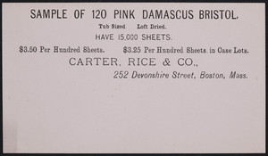 Sample card for 120 Pink Damascus Bristol, Carter, Rice & Co., 252 Devonshire Street, Boston, Mass., undated
