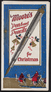 Moore's Pens and Pencils for Christmas, Boston, Mass., undated