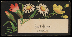 Trade card for small chromo., 6 designs, location unknown, undated