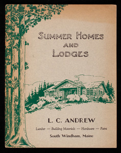 Summer homes and lodges, L.C. Andrew, South Windham, Maine