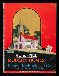 Honor Bilt modern homes, Sears, Roebuck and Co., Chicago and Philadelphia