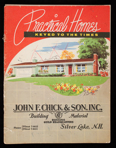 Practical homes keyed to the times, John F. Chick & Son, Inc., Silver Lake, New Hampshire