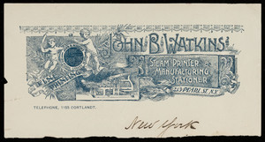 Letterhead for John B. Watkins, steam printer & manufacturing stationer, 213 Pearl Street, New York, New York, undated