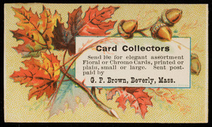Trade card for G.P. Brown, cards, Beverly, Mass., undated