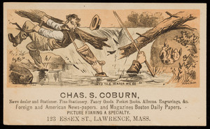 Trade card for Chas. S. Coburn, news dealer and stationer, 123 Essex Street, Lawrence, Mass., undated