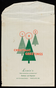 Christmas greetings, Louie's, stationer and engraver, 547 Congress Street, Portland, Maine, undated
