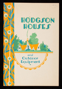 Hodgson houses and outdoor equipment for your country home, E.F. Hodgson Co., Boston and New York