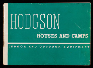 Hodgson houses and camps, indoor and outdoor equipment, E.F. Hodgson Co., Boston and New York