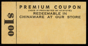 Premium coupon for chinaware, location unknown, undated