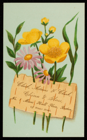 Trade card for Clark, Adam & Clark, china & glass, No. 1 Music Hall Place, off Winter Street, Boston, Mass., ca. 1877
