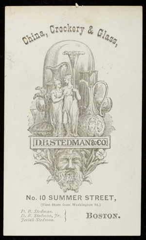 Trade card for D.B. Stedman & Co., china, crockery & glass, No. 10 Summer Street, Boston, Mass., undated