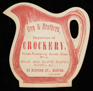 Trade card for Guy & Brothers, importers of crockery, 33 Bedford Street, Boston, Mass., undated