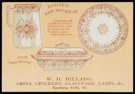 Trade card for W.H. Billado, crockery, china, glassware, lamps, etc., Enosburg Falls, Vermont, 1887