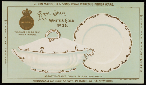 Trade card for John Maddock & Sons Royal Vitreous Dinner Ware, Maddock & Co., sole agents, 21 Barclay Street, New York, New York, undated