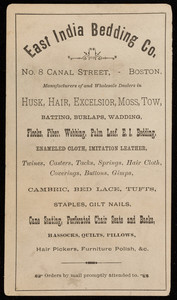Price list for the East India Bedding Co., manufacturers of and wholesale dealers in husk, hair, excelsior, moss, tow, No. 8 Canal Street, Boston, Mass., undated