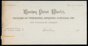 Letterhead for the Boston Print Works, printers of cassimeres, satinets, flannels, 258 Purchase Street, Boston, Mass., 1800s