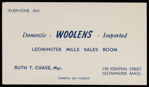 Trade card for the Leominster Mills Sales Room, domestic and imported woolens, 190 Central street, Leominster, Mass., undated