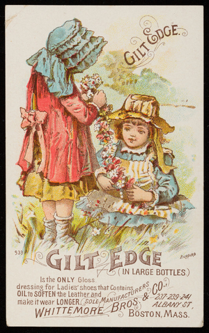Trade card for Gilt Edge, shoe polish, Whittemore Bros. & Co., 237-239-241 Albany Street, Boston, Mass., undated