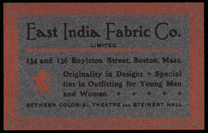 Trade card for the East India Fabric Co., 134 and 136 Boylston Street, Boston, Mass., undated