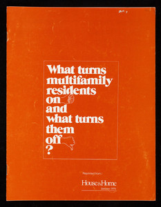 What turns multifamily residents on and what turns them off? House & home magazine, New York